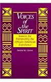 Voices of the Spirit : Sources for Interpreting the African American Experience, Glover, Denise M., 0838906397