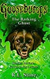 The Barking Ghost (Goosebumps S.)