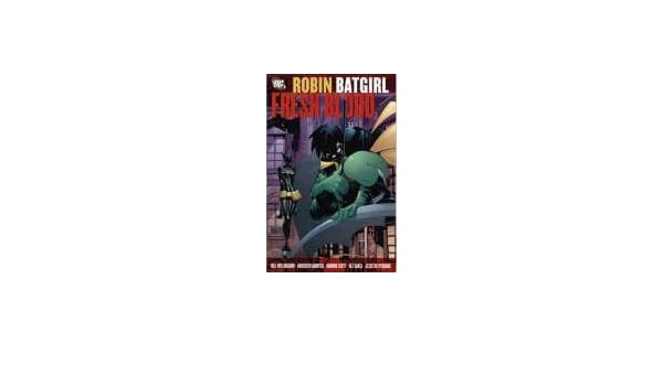 Robin/Batgirl: Fresh Blood: Amazon.es: Bill Willingham ...