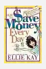 How to Save Money Every Day Hardcover