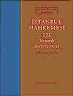 Istanbul Mahkemesi - 121 Numarali Ser'iyye Sicili