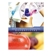 Guía De Complementos Alimentarios Para Deportistas / Guide to Food Supplements for Athletes