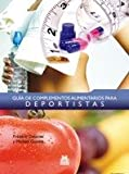 img - for GU A DE COMPLEMENTOS ALIMENTARIOS PARA DEPORTISTAS (Carton  y color). book / textbook / text book
