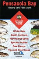(Pensacola Bay Fishing Map: Including Santa Rosa Sound (Florida Saltwater Series, FL0138))