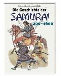 Die Geschichte der Samurai 200 - 1600