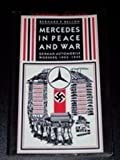 img - for Mercedes in Peace and War: German Automobile Workers, 1903-1945 book / textbook / text book