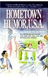 Hometown Humor, U. S. A., Loyal Jones and Billy E. Wheeler, 0874831393