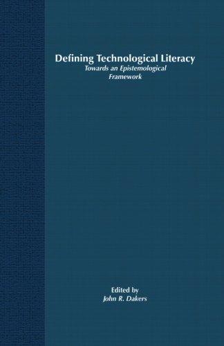 Defining Technological Literacy: Towards an Epistemological Framework