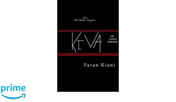 Kiva - The Hidden Kingdom