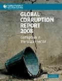 Global Corruption Report 2008, , 0521727952