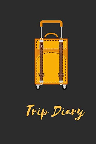 (Trip Diary: Memorable keepsake Journal for All Travel and Road Trips Recording – Ideal for Summer, Christmas, New Year's Holiday Trips, Gifts for ... Weds, Family, Cute Travel Journal, 110 Pages)