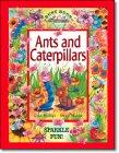 Ants and Caterpillars, Gina Phillips and Stuart Martin, 1740472403