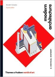 Download Modern Architecture: A Critical History (World of Art) 4th (forth) edition Text Only ebook