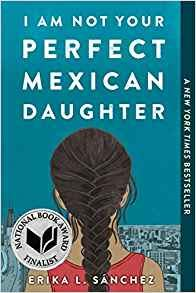 I Am Not Your Perfect Mexican Daughter-[by Erika L. Sánchez] - [Paperback] :: Best Sold Book in -Teen & Young Adult Siblings Fiction