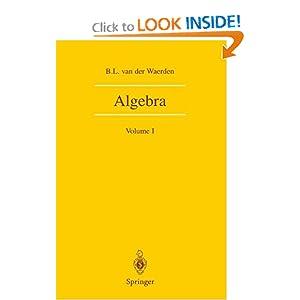 Algebra: Volume I B.L. Van Der Waerden, F. Blum, J.R. Schulenberg