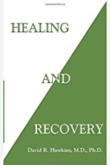 Healing and Recovery Paperback