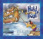 Hold the Boat!, Jeremiah Gamble, 076422199X