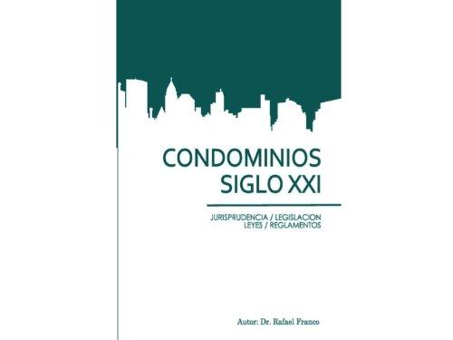 Descargar Libro Condominios Del Siglo Xxi Rafael Franco Guzmán