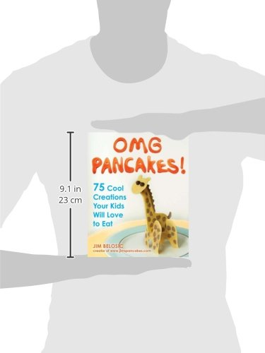 OMG Pancakes!: 75 Cool Creations Your Kids Will Love to Eat