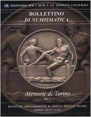 01622cbb1f Bollettino di Numismatica. Memorie di Torino. Medaglie, Gettoni e  Distintivi. (Italian) Hardcover – 2006