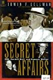 Secret Affairs: FDR, Cordell Hull and Sumner Welles