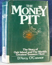 Money Pit: The Story of Oak Island and the World's Greatest Treasure