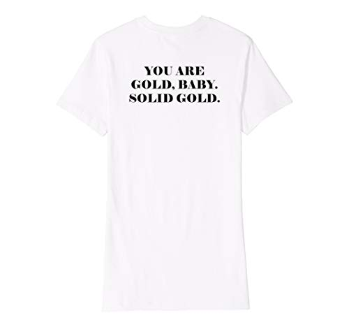 Womens You Are Gold Baby Solid Gold T-Shirt - Gift for Girlf