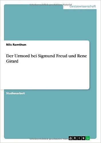 Der Urmord bei Sigmund Freud und Rene Girard