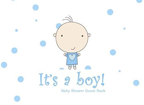 It's a Boy!: Baby Shower Guest Book PDF