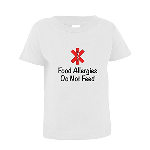 Food Allergies Do Not Feed Toddler Baby Kid T-Shirt Tee White - Toddlers Food Allergies