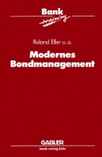 Modernes Bondmanagement (Banktraining)