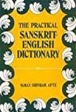 img - for Practical Sanskrit-English Dictionary Containing Appendices on Sanskrit Prosody and Important Literary and Geographical Names book / textbook / text book