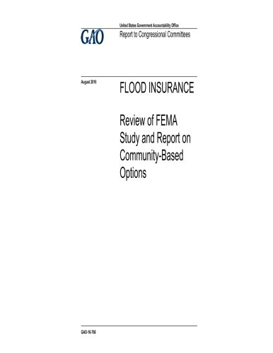 FLOOD INSURANCE Review of FEMA Study and Report on Community-Based Options pdf epub