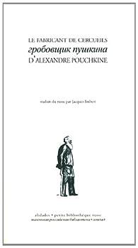 Le fabricant de cercueils - Alexandre Pouchkine