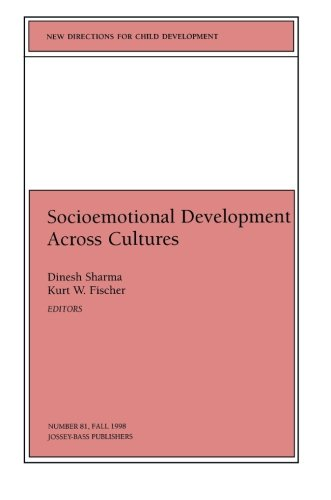 Socioemotional Development Across Cultures (New Directions for Child Development No 81)