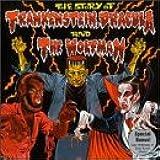 Story of Frankenstein Dracula & Wolfman