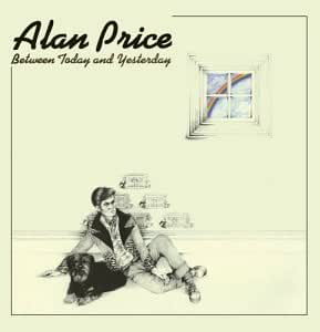 Alan Price - Between Today & Yesterday - Amazon.com Music