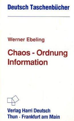Deutsch Taschenbücher, Nr.74, Chaos, Ordnung, Information