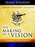 The Making of a Vision, Frank Damazio, 1886849900