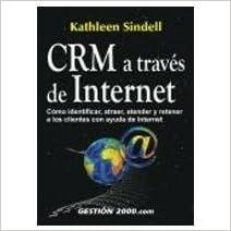 Audiolibro descargable gratis Crm a traves de internet 8480888083 PDF