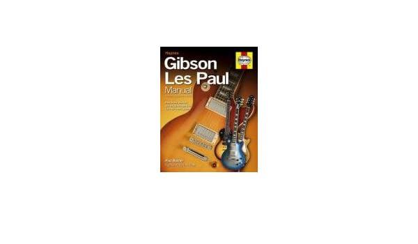 Paul Balmer: Haynes Gibson Les Paul manual (Hardback). Para Guitarra, Guitarra eléctrica: Paul Balmer: Amazon.es: Instrumentos musicales