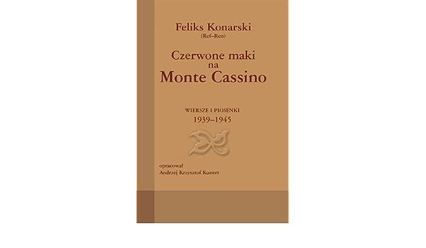 Czerwone Maki Na Monte Cassino Feliks Konarski