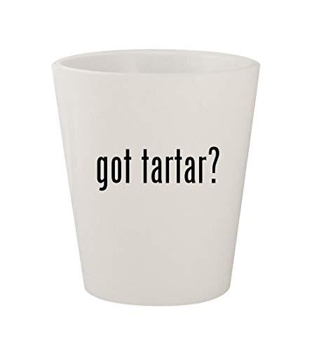 got tartar? - Ceramic White 1.5oz Shot Glass