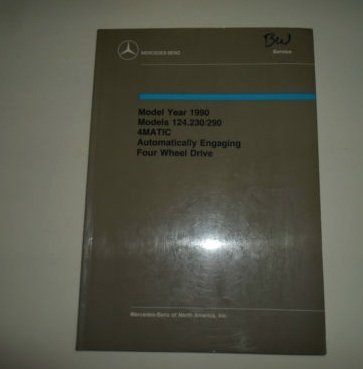 1990 Mercedes Benz 124.230/290 4MATIC Automatically Engaging 4WD Shop Manual