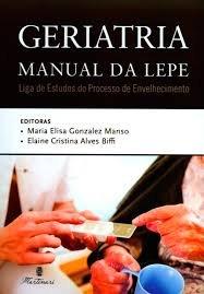 Geriatria Manual da Lepe - Liga de Estudos do Processo de Envelhecimento
