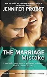 [The Marriage Mistake] (By: Jennifer Probst) [published: November, 2012]