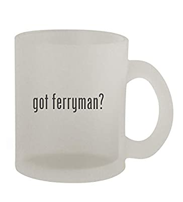 got ferryman? - 10oz Frosted Coffee Mug Cup, Frosted
