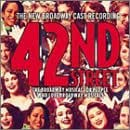 42nd Street (2001 Revival Broadway Cast)