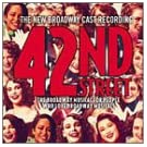 42nd Street (2001 Revival Broadway Cast)