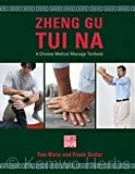 zheng gu tui na a chinese medical massage textbook